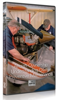New EAA DVD Saves You Time and Money on Aircraft Preventive Maintenance