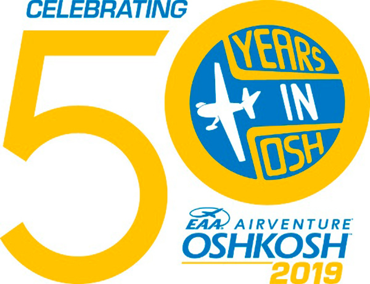 EAA Airventure Oshkosh Celebrates 50 Consecutive Years in Oshkosh During 2019 Fly-In